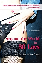Around the world in 80 lays : adventures in sex travel