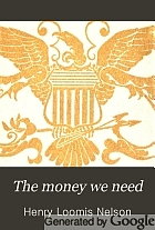The money we need; a short primer on money and currency,