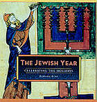 The Jewish year : celebrating the holidays