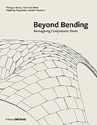 Beyond Bending : Reimagining Compression Shells