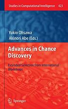 Advances in chance discovery : extended selection from international workshops