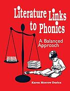 Literature links to phonics : a balanced approach