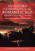 An Oxford companion to the Romantic Age : British culture, 1776-1832