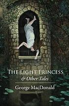 The light princess & other tales