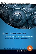 Data conversion : calculating the monetary benefits