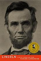 Lincoln : a life of purpose and power