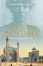 Persian pictures : from the mountains to the sea