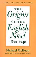 The origins of the English novel, 1600-1740