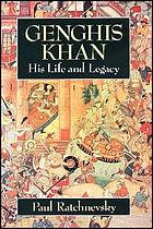 Genghis Khan: his life and legacy.