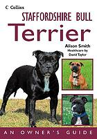 Staffordshire bull terrier : an owner's guide
