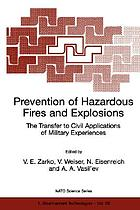 Prevention of hazardous fires and explosions : the transfer to civil applications of military experiences