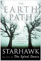The earth path : grounding your spirit in the rhythms of nature