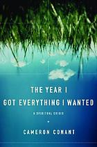 The year I got everything I wanted : a spiritual crisis