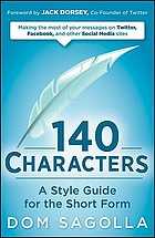 140 characters : a style guide for the short form