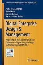 Digital enterprise design & management : proceedings of the second International Conference on Digital Enterprise Design and Management DED & M 2014