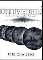Universe : an evolutionary approach to astronomy