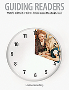 Guiding readers : making the most of the 18-minute lesson