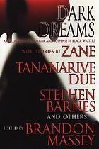 Dark dreams : a collection of horror and suspense by Black writers