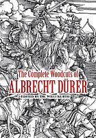 The complete woodcuts of Albrecht Dürer