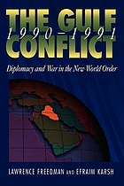 The gulf conflict 1990-1991 : diplomacy and war in the new world order