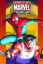 Ultimate Marvel team-up : ultimate collection