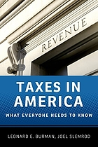 Taxes in America : what everyone needs to know