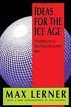 Ideas for the ice age : studies in a revolutionary era