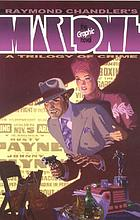 Raymond Chandler's Marlowe : the graphic novel.