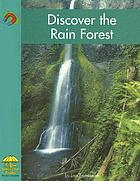 Discover the rain forest