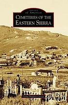 Cemeteries of the Eastern Sierra