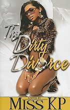The dirty divorce : a novel