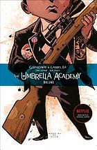 The Umbrella academy : Dallas