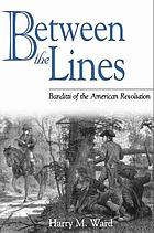 Between the lines : banditti of the American Revolution