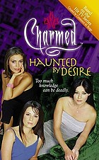 Haunted by desire : an original novel