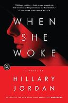 When she woke : a novel