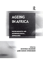 Ageing in Africa: Sociolinguistic and Anthropological Approaches cover image