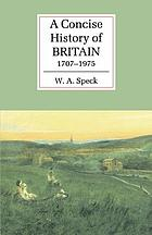 A concise history of modern Britain, 1707-1975