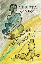 The invention of private life : literature and ideas