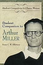 Student companion to Arthur Miller