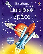 The Usborne little encyclopedia of space