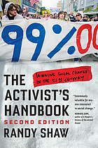 The activist's handbook : winning social change in the 21st century