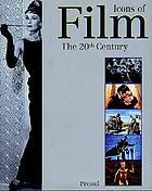 Icons of film : the 20th century