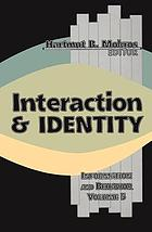 Interaction & identity