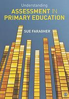 Understanding assessment in primary education