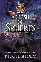 A clash of spheres : a Sir Robert Carey mystery