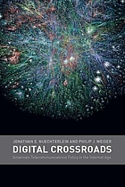 Digital crossroads : American telecommunications policy in the Internet age