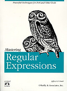 Mastering regular expressions : powerful technuques for Perl and other tools