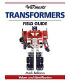 Warman's Transformers field guide : values and identification