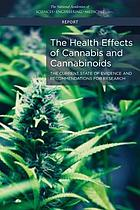 The Health Effects of Cannabis and Cannabinoids : the Current State of Evidence and Recommendations for Research.