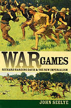 War games : Richard Harding Davis and the new imperialism